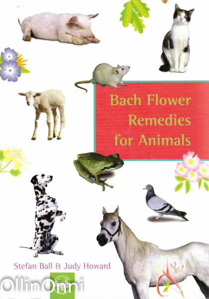 Bach Flower Remedies for Animals, Stefan Ball