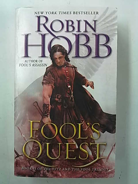Fool´s Quest - Book II of the Fitz and the Fool Trilogy, Robin Hobb