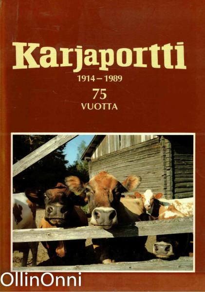 Osuusteurastamo Karjaportti 1914-1989 : 75 vuotta, Paavo Korhonen