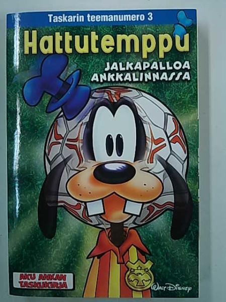 Aku Ankan taskukirja - Taskarin teemanumero 3 Hattutemppu (ml liitteet Sami Hyypiä, Aku puskee -kortti, Postikortti-liite),