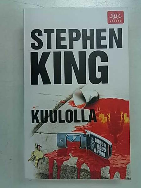 Kuulolla, Stephen King