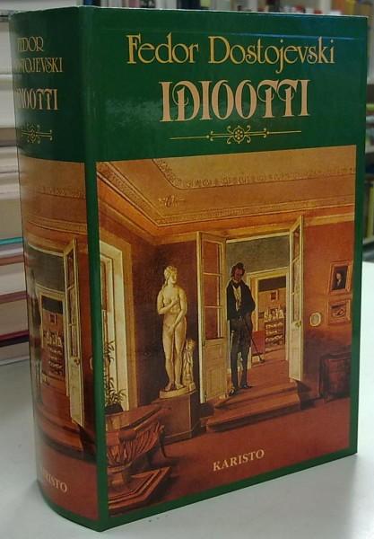 Idiootti, Fedor Dostojevski
