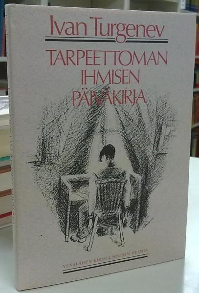 Tarpeettoman ihmisen päiväkirja, Ivan Turgenev