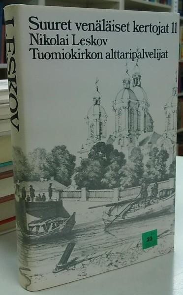 Tuomiokirkon alttaripalvelijat - Kronikka (Suuret venäläiset kertojat 11), Nikolai Leskov
