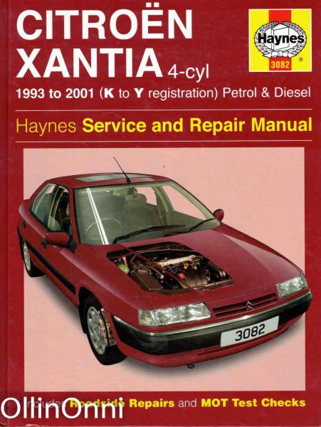 Citroen Xantia 4-cyl 1993 to 2001 (K to Y registration) Petrol & Diesel, A.K. Legg