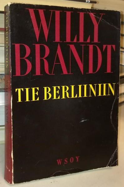 Tie Berliiniin, Willy Brandt