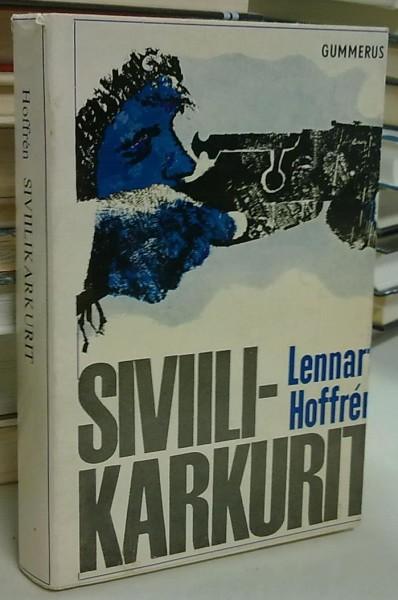 Siviilikarkurit, Lennart Hoffren