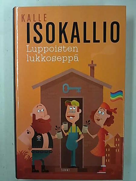 Luppoisten lukkoseppä, Kalle Isokallio