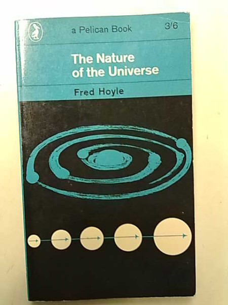 The Nature of the Universe, Fred Hoyle