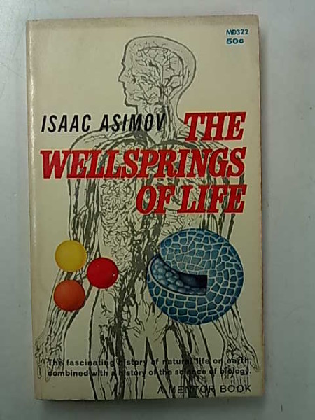 The Wellsprings of Life, Isaac Asimov