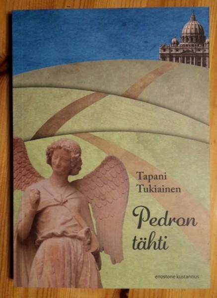 Pedron tähti : ranskalaisella tiellä Canterburystä Roomaan, Tapani Tukiainen