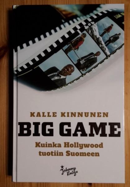 Big Game - Kuinka Hollywood tuotiin Suomeen, Kalle Kinnunen