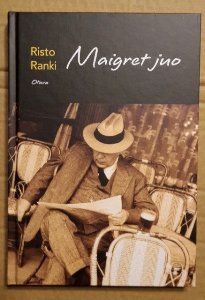 Maigret juo, Risto Ranki