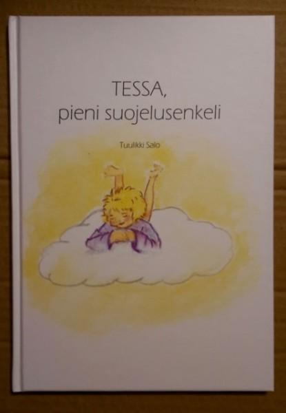 Tessa, pieni suojelusenkeli, Tuulikki Salo