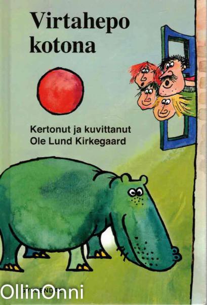 Virtahepo kotona, Ole Lund KIrkegaard