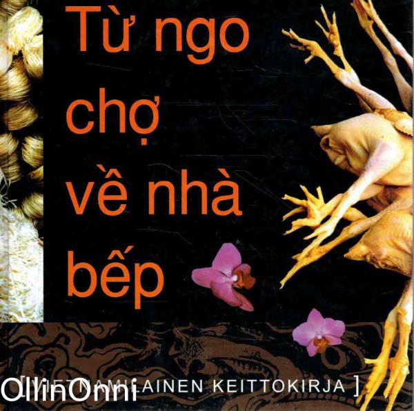 Vietnamilainen keittokirja, Arja Leppänen
