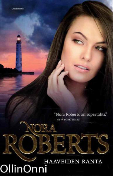 Haaveiden ranta, Nora Roberts