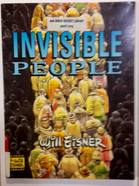 Invisible People, Will Eisner
