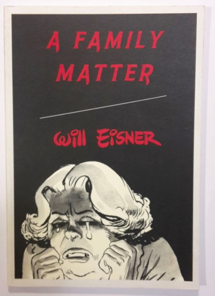 A Family Matter, Will Eisner