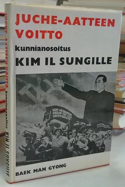 Juche-aatteen voitto - kunnianosoitus Kim Il Sungille, Baek Man Gyong