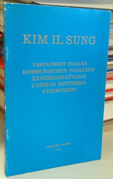 Vastaukset Italian kommunistisen puolueen äänenkannattajan L'Unitan esittämiin kysymyksiin, 29. tammikuuta 1974, Il Sung Kim