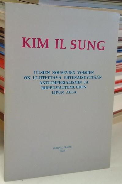 Uusien nousevien voimien on lujitettava yhtenäisyyttään anti-imperialismin ja riippumattomuuden lipun alla - Puhe Zairen tasavallan presidentin Mobutu Sese Seko Kuku Ngbendu Za Bangan vierailun kunniaksi Pjongjangissa järjestetyssä joukkokokouksessa 15. j, Il Sung Kim