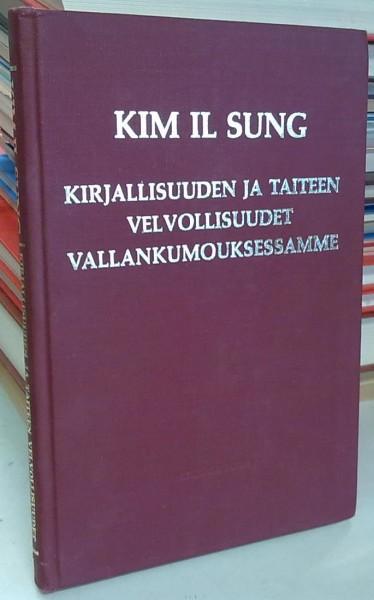 Kirjallisuuden ja taiteen velvollisuudet vallankumouksessamme, Il Sung Kim