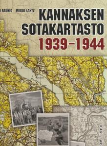 Kannaksen sotakartasto 1939-1944, Ari Raunio
