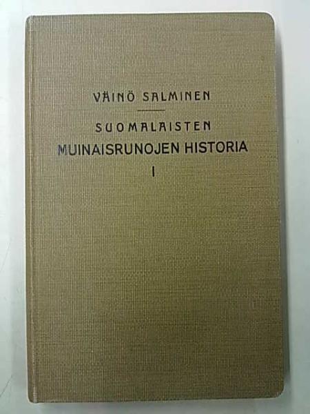 Suomalaisten muinaisrunojen hstoria I, Väinö Salminen