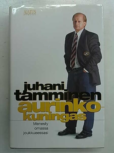 Aurinkokuningas, Juhani Tamminen