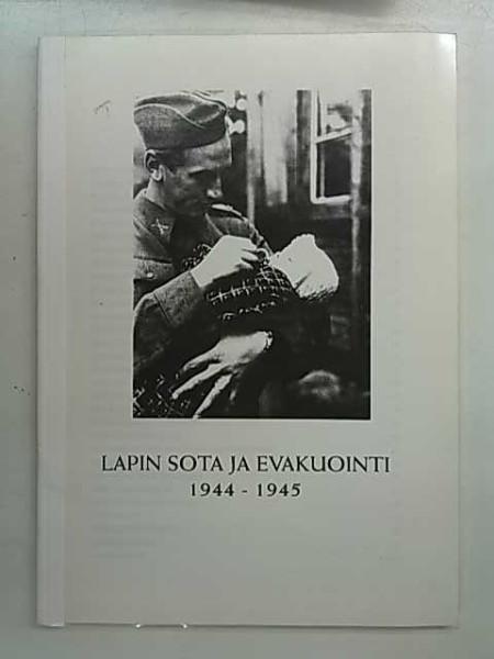 Lapin sota ja evakuointi 1944-1945 (moniste), Yrjö Alamäki