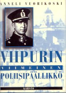 Viipurin viimeinen poliisipäällikkö, Anneli Vuorikoski