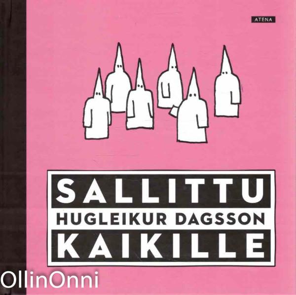 Sallittu kaikille, Hugleikur Dagsson