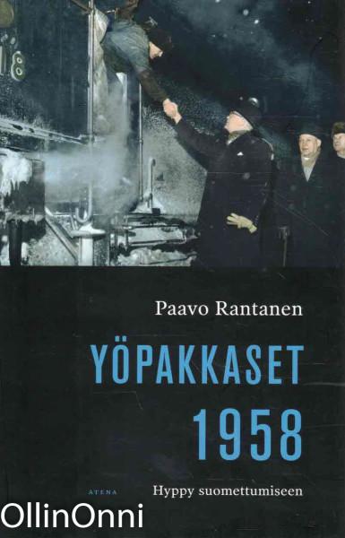 Yöpakkaset 1958 - Hyppy suomettumiseen, Paavo Rantanen