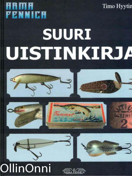 Suuri uistinkirja, Timo Hyytinen