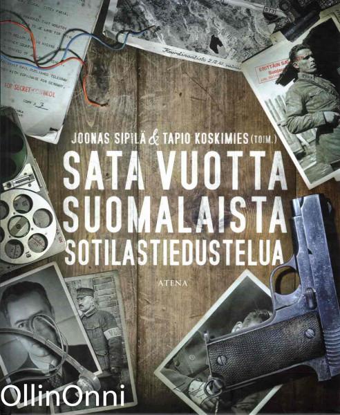 Sata vuotta suomalaista sotilastiedustelua, Joonas Sipilä