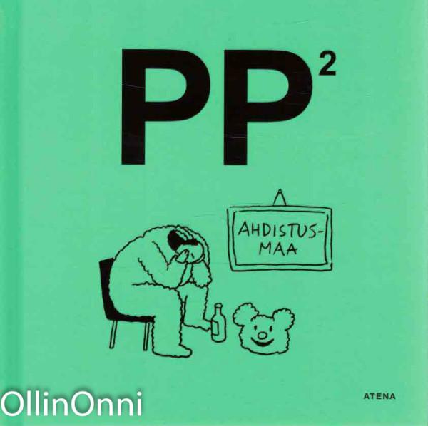 PP2 - Ahdistusmaa, Ei tiedossa