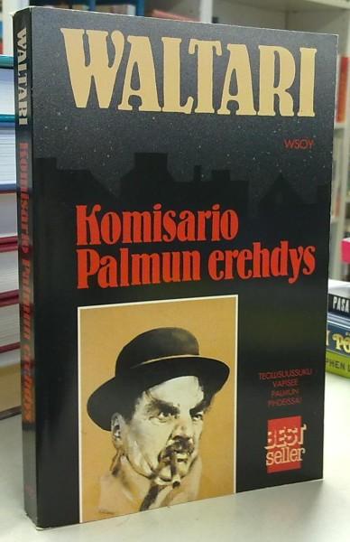 Komisario Palmun erehdys - Salapoliisiromaani, Mika Waltari