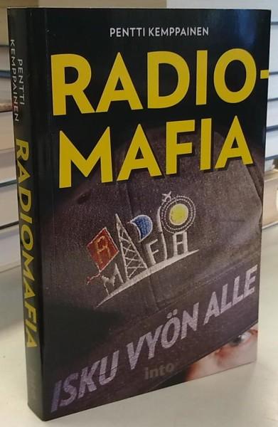 Radiomafia - Isku vyön alle, Pentti Kemppainen