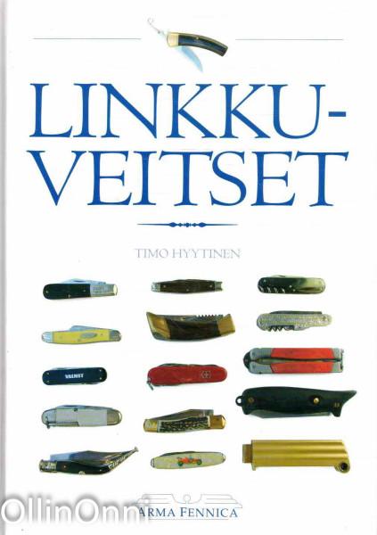 Linkkuveitset, Timo Hyytinen