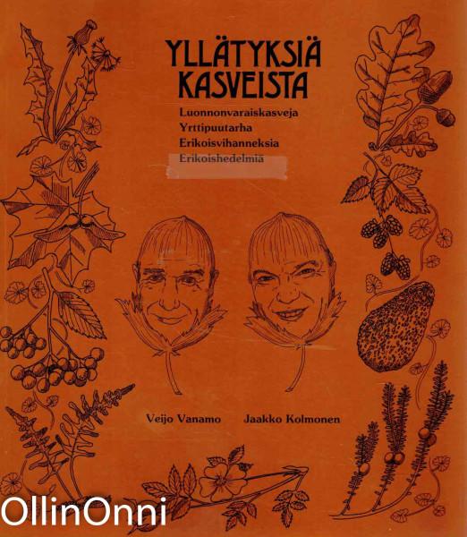 Yllätyksiä kasveista, Veijo Vanamo