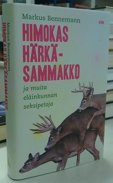 Himokas härkäsammakko - ja muita eläinkunnan seksipetoja, Markus Bennemann