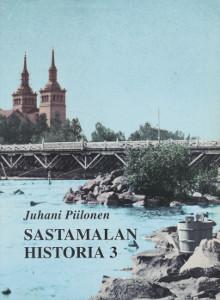 Sastamalan historia. 3, 1860-1920, Juhani Piilonen