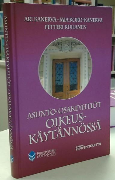 Asunto-osakeyhtiöt oikeuskäytännössä, Ari Kanerva