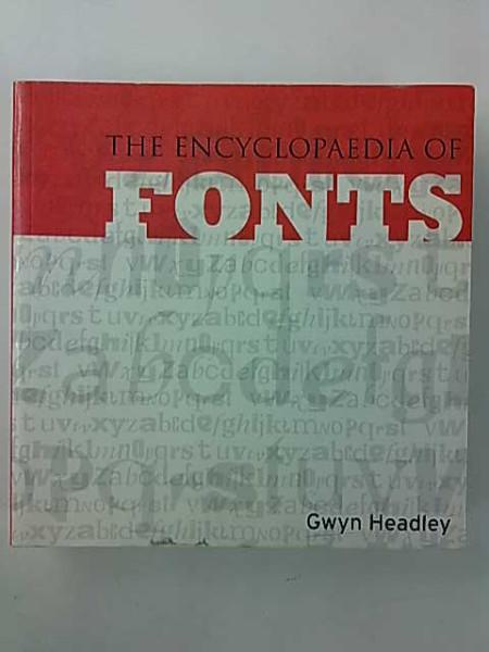 The Encyclopaedia of Fonts, Gwyn Headley