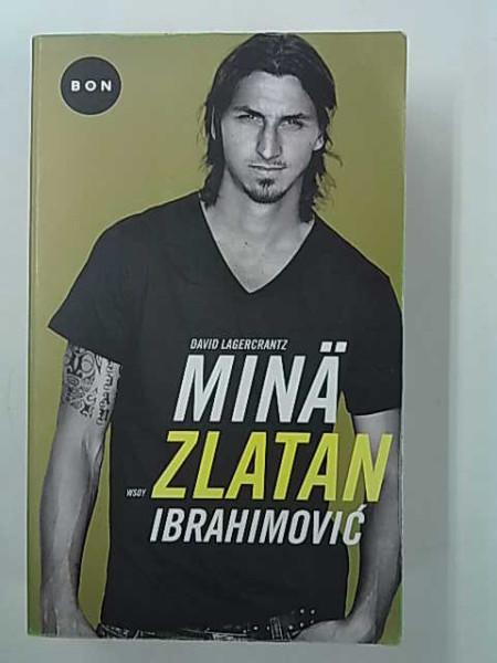 Minä Zlatan Ibrahimović, David Lagercrantz