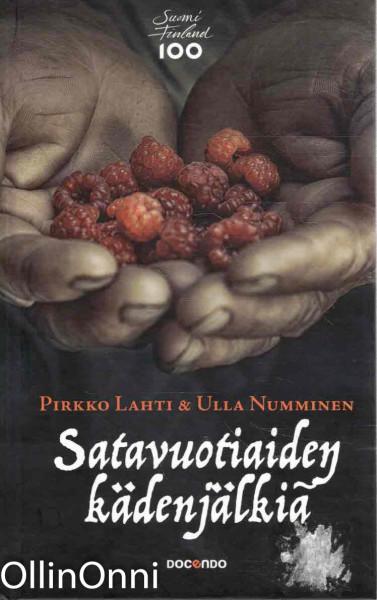 Satavuotiaiden kädenjälkiä, Pirkko Lahti