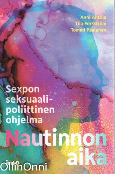 Nautinnon aika - Sexpon seksuaalipoliittinen ohjelma, Anni Ahtola