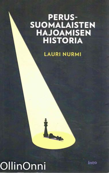 Perussuomalaisten hajoamisen historia, Lauri Nurmi