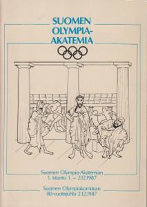 Suomen olympia-akatemia : Suomen olympia-akatemian 1. istunto 1.-2.12.1987. Suomen olympiakomitean 80-vuotisjuhla 2.12.1987, Markku Siukonen